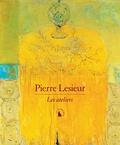 Patrick Mauriès - Pierre Lesieur - Les ateliers.