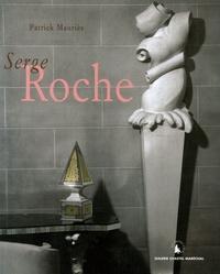 Patrick Mauriès - Serge Roche - Edition bilingue français-anglais.