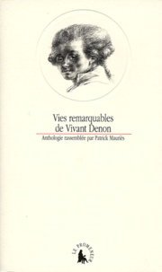 Patrick Mauriès - Vies remarquables de Vivant Denon.