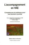 Patrick Mayen et Christian Daoulas - L'accompagnement en VAE - Compétences et pratiques pour une fonction nouvelle.