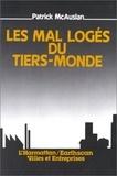 Patrick McAuslan - Les mal logés du Tiers-Monde.