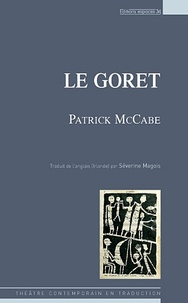 Patrick McCabe et Séverine Magois - Le goret.