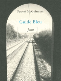 Patrick McGuinness - Guide bleu.