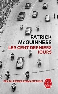 Patrick McGuinness - Les cent derniers jours.