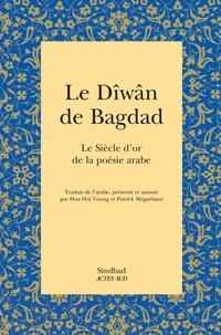 Lesmouchescestlouche.fr Le Dîwân de Bagdad - Le Siècle d'or de la poésie arabe Image