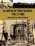 Patrick Mensior - Le journal de l'abbé Saunière (1901 à 1905) - Un trésor à Rennes-le-Château.