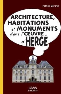 Rhonealpesinfo.fr Architecture, habitations et monuments dans l'oeuvre d'Hergé Image