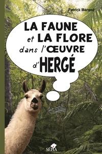 Patrick Mérand - La faune et la flore dans l'oeuvre d'Hergé.