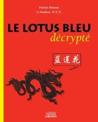 Le Lotus Bleu décrypté - Patrick Mérand |