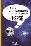 Patrick Mérand - Les arts et les sciences dans l'oeuvre d'Hergé.