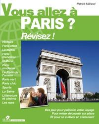 Patrick Mérand - Vous allez à Paris ? Révisez !.