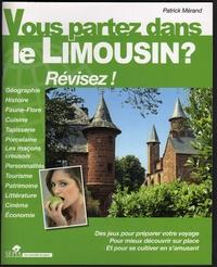 Patrick Mérand - Vous partez dans le Limousin ? Révisez !.