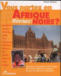 Patrick Mérand - Vous partez en Afrique noire ? - Révisez !.