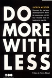 Patrick Mercier - Do More With Less.