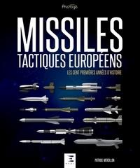 Patrick Mercillon - Histoire des Missiles tactiques européens.