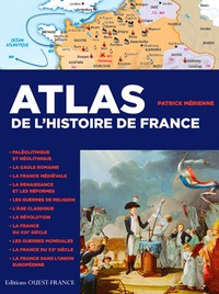 Patrick Mérienne - Atlas de l'histoire de France.