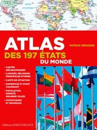 Patrick Mérienne - Atlas des 197 Etats du monde - Statistiques et drapeaux.