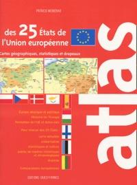 Atlas des 25 Etats de lUnion européenne - Cartes, statistiques et drapeaux.pdf