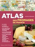Patrick Mérienne - Atlas des fromages de France.