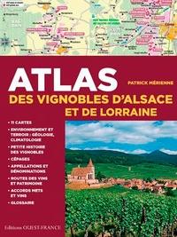 Patrick Mérienne - Atlas des vignobles d'Alsace et de Lorraine.