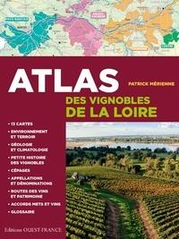Patrick Mérienne - Atlas des vignobles de la Loire.