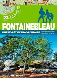 Fontainebleau, une forêt extraordinaire- 22 balades - Patrick Mérienne pdf epub