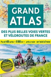 Patrick Mérienne et Michel Bonduelle - Grand atlas des plus belles voies vertes et véloroutes de France.