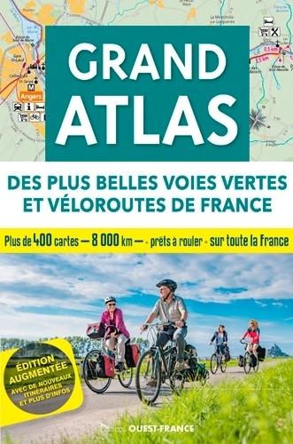 Grand atlas des plus belles voies vertes et véloroutes de France  édition revue et augmentée