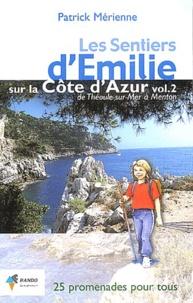 Galabria.be Les sentiers d'Emilie sur la Côte d'Azur - Volume 2, De Théoule-sur-Mer à Menton Image