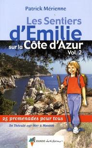 Histoiresdenlire.be Les sentiers d'Emilie sur la Côte d'Azur - Volume 2, 25 promenades très faciles de Théoule-sur-Mer à Menton Image
