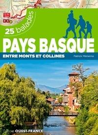 Patrick Mérienne - Pays basque : entre monts et collines - 25 balades.