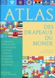 Patrick Mérienne - Petit atlas des drapeaux du monde.