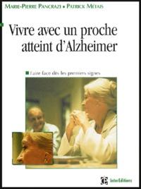 Vivre avec un proche atteint dAlzheimer - Faire face dès les premiers signes.pdf