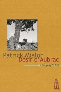 Patrick Mialon - Désir d'Aubrac - Ou Le désarroi des arpenteurs.