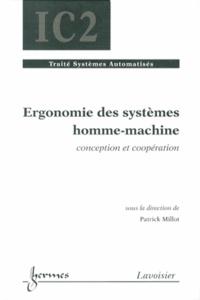 Patrick Millot - Ergonomie des systèmes homme-machine - Conception et coopération.