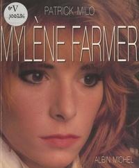 Patrick Milo et  Collectif - Mylène Farmer.