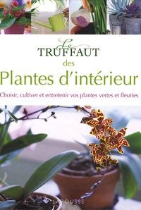 Patrick Mioulane - Le Truffaut des Plantes d'intérieur.