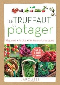 Patrick Mioulane - Le Truffaut du potager.