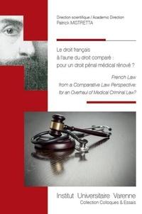 Deedr.fr Le droit français à l'aune du droit comparé : pour un droit pénal médical rénové ? Image