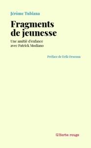 Patrick Modiano - Fragments de jeunesse - Une amitié d'enfance avec Patrick Modiano.