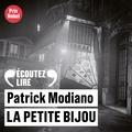 Patrick Modiano - La Petite Bijou.