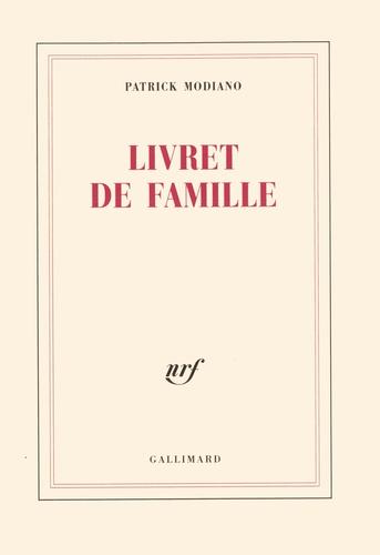 Patrick Modiano - Livret de famille.