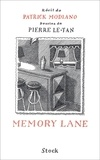 Patrick Modiano et Pierre Le-Tan - Memory Lane.
