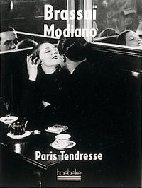 Patrick Modiano et  Brassaï - .