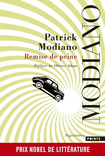 Patrick Modiano - Remise de peine.