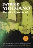 Patrick Modiano - The Black Notebook.