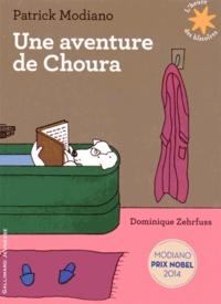 Patrick Modiano et Dominique Zehrfuss - Une aventure de Choura.