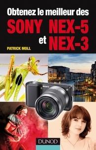 Patrick Moll - Obtenez le meilleur des Sony NEX-5 et NEX-3.