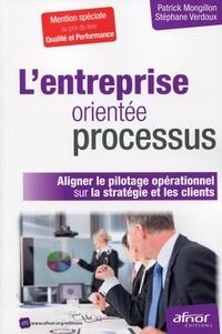 Lentreprise orientée processus - Aligner le pilotage opérationnel sur la stratégie et les clients.pdf
