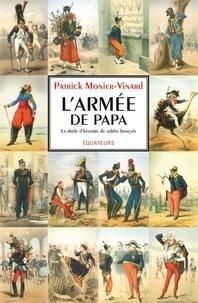 Accentsonline.fr L'armée de papa - La drôle d'histoire du soldat français Image